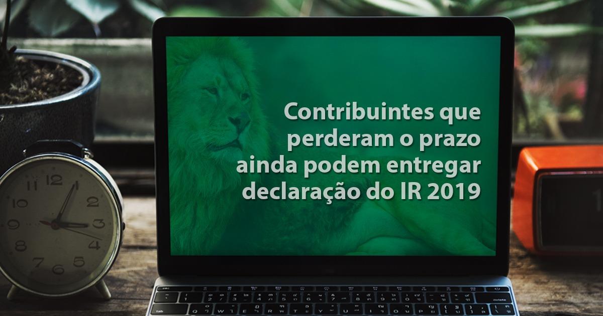 Contribuintes que perderam o prazo ainda podem entregar declaração do IRPF 2019