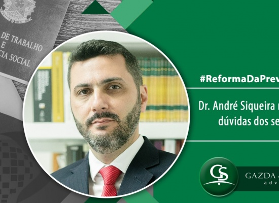 Dr. André Siqueira tira-dúvida sobre a Reforma da Previdência